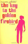 The Key to the Golden Firebird - Maureen Johnson