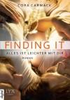 Finding it - Alles ist leichter mit dir - Cora Carmack