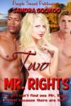 Two Mr. Rights - Sandra Sookoo
