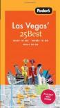 Fodor's Las Vegas' 25 Best - Jackie Staddon;Hilary Weston