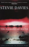 The Element Of Water - Stevie Davies