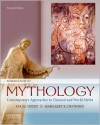 Introduction to Mythology: Contemporary Approaches to Classical and World Myths - Eva M. Thury,  Margaret K. Devinney