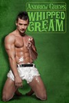 Whipped Cream - Andrew  Grey