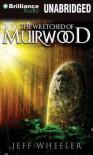 The Wretched of Muirwood - Jeff Wheeler