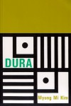 Dura (New American Poetry Series) - Myung Mi Kim