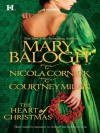 The Heart of Christmas: A Handful of Gold The Season for Suitors This Wicked Gift - Mary Balogh, Nicola Cornick, Courtney Milan