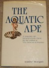 The Aquatic Ape - Elaine Morgan
