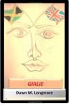 Girlie - Dawn M. Longmore