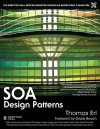 SOA Design Patterns (The Prentice Hall Service-Oriented Computing Series from Thomas Erl) - Thomas Erl