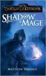 Shadowmage - Matthew Sprange