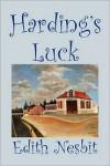 Harding's Luck - E. Nesbit