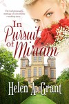 In Pursuit of Miriam - Helen A. Grant