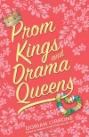 Prom Kings and Drama Queens - Dorian Cirrone