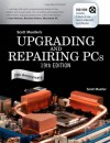 Upgrading and Repairing PCs (19th Edition) - Scott Mueller