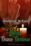 Second Chance Christmas (The Perfect Gift) - Mackenzie McKade