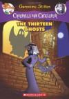 The Thirteen Ghosts - Geronimo Stilton