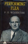 Performing Flea - P.G. Wodehouse