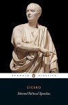 Selected Political Speeches - Cicero, Michael Grant