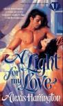 A Light for My Love (Topaz Historical Romances) - Alexis Harrington