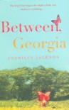 Between, Georgia - Joshilyn Jackson