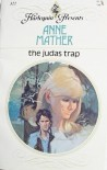 The Judas Trap - Anne Mather