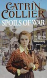 Spoils of War (Pontypridd) - Catrin Collier