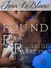 FOUND : The Rake And The Recluse : Part Two - Jenn LeBlanc