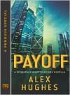 Payoff - Alex  Hughes