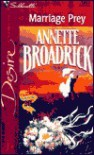 Marriage Prey (20th Anniversary Title) - Annette Broadrick