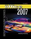 Microsoft Office 07-windows Vista: Student Edition (Benchmark Series) - Nita Rutkosky