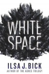 White Space - Ilsa J. Bick