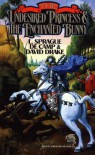 The Undesired Princess and the Enchanted Bunny - David Drake, L. Sprague de Camp