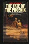 The Fate Of The Phoenix (Star Trek Adventures, #11) - Sondra Marshak, Myrna Culbreath, Myrna Marshak Sondra and Culbreath