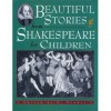 Beautiful Stories from Shakespeare for Children - E. Nesbit