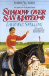 Shadow Over San Mateo - Lauraine Snelling