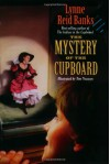 The Mystery of the Cupboard - Lynne Reid Banks, Tom Newsom