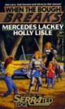 When the Bough Breaks (Novel of the serrated edge) - Mercedes Lackey;Holly Lisle