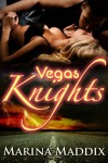Vegas Knights (An Erotic Billionaire BBW Romance) (Knight Fall) - Marina Maddix