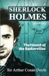 The Hound Of The Baskervilles: A Sherlock Holmes Mystery -  Arthur Conan Doyle