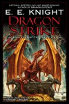 Dragon Strike  - E.E. Knight