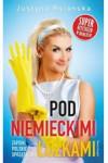 Pod niemieckimi łóżkami. Zapiski polskiej sprzątaczki - Justyna Polanska