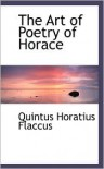 The Art Of Poetry Of Horace - Quintus Horatius Flaccus