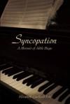 Syncopation: A Memoir of Adèle Hugo - Elizabeth Caulfield Felt