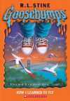 How I Learned To Fly - R.L. Stine