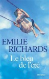 Le bleu de l'été - Emilie Richards