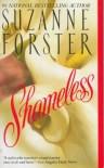 Shameless - Suzanne Forster