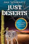 Just Deserts - Jinx Schwartz