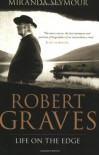 Robert Graves - Miranda Seymour