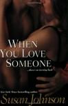 When You Love Someone - Susan Johnson