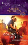 Council of Fire (Harlequin Intrigue #988) - Aimee Thurlo